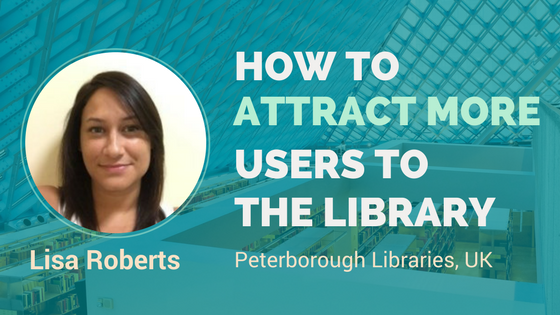How to get more users to libraries - interview with Peterborough City Libraries