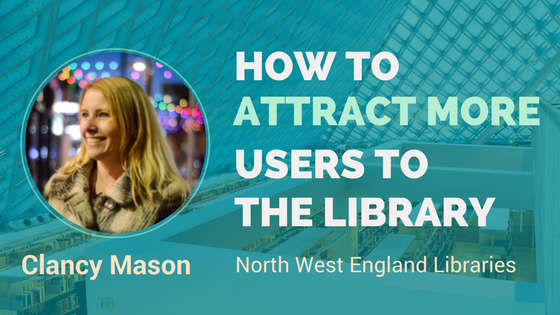 get visitors to the library interview with Clancy Mason
