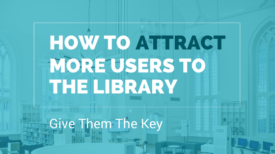 give the users a key to the open library and get more visitors