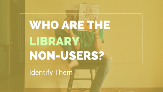 Who are the library non-users and how to find out more about them