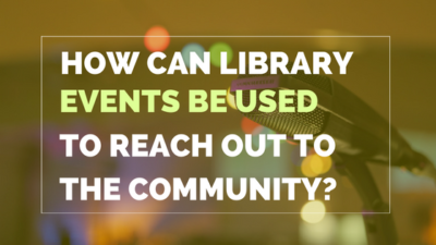 How can library events reach out to the community