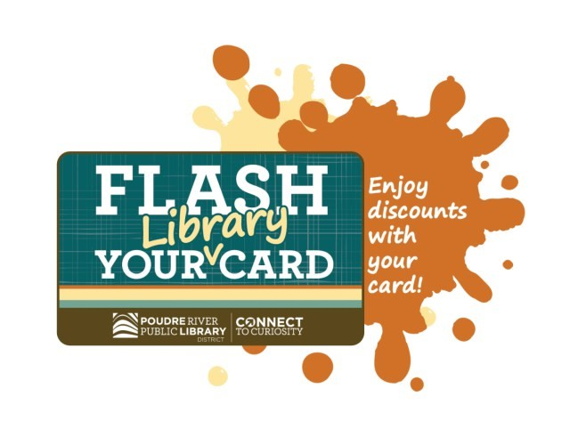 extend the library's presence into the community: Flash your library card program Poudre River Public Library