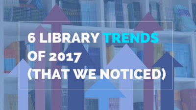 library trends of 2017