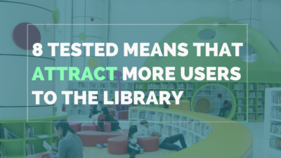 8 Tested Means That Attract More Users To The Library