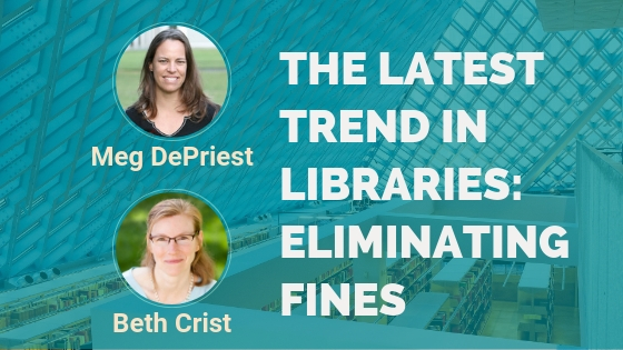 The Latest Trend In Libraries Eliminating Fines – Interview With Beth Crist And Meg DePriest