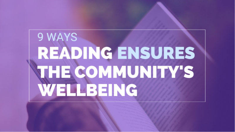9 Ways Reading Ensures The Community's Wellbeing