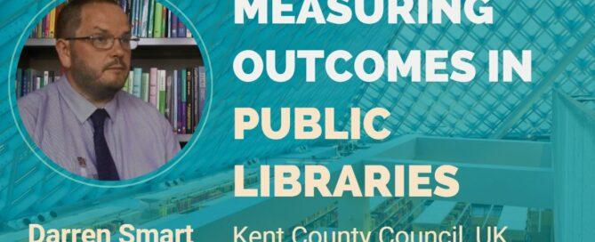 Measuring Outcomes In Public Libraries Darren Smart For Princh