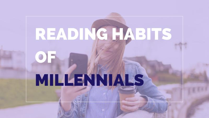 Reading Habits Of Millennials