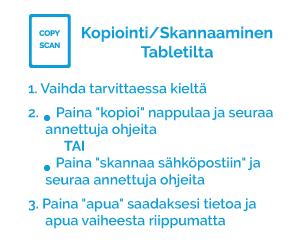 Kopiointi / skannaaminen tabletilta