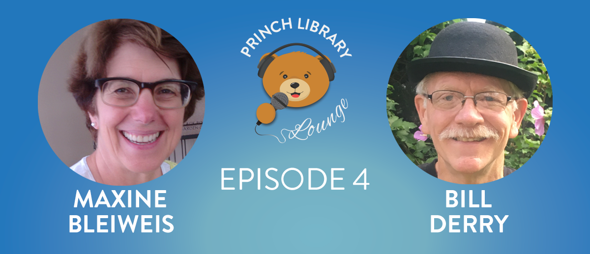 Princh Library Lounge Ep.4 Library Innovation with Bill Derry and Maxine Bleiweis