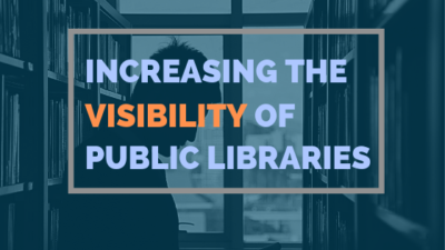 Increasing The Visibility Of Public Libraries