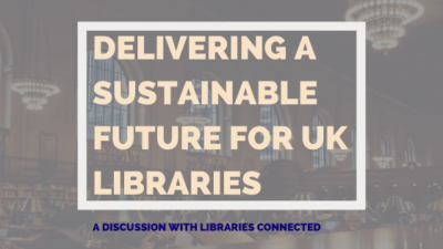 Delivering A Sustainable Future For UK Libraries