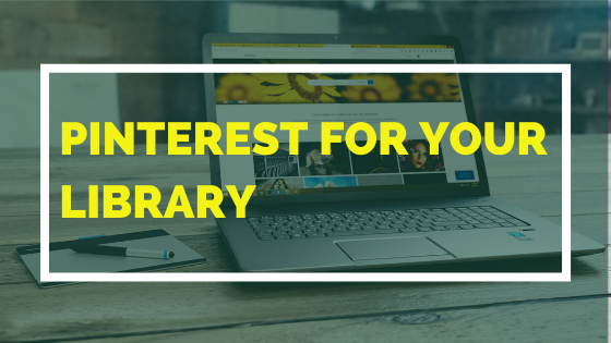 Pinterest For Your Library