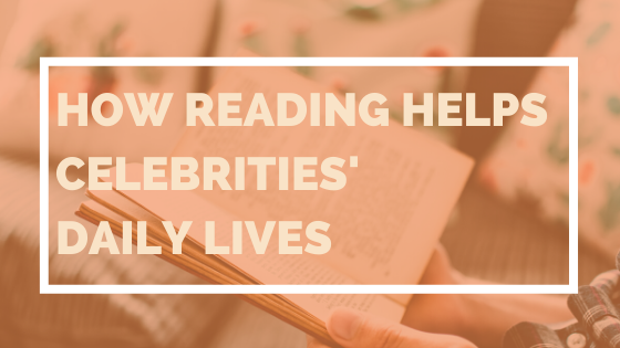 Princh Library Blog - How Reading Helps Celebrities Daily Lives 2