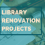 Princh Library Blog - Library Renovation Projects