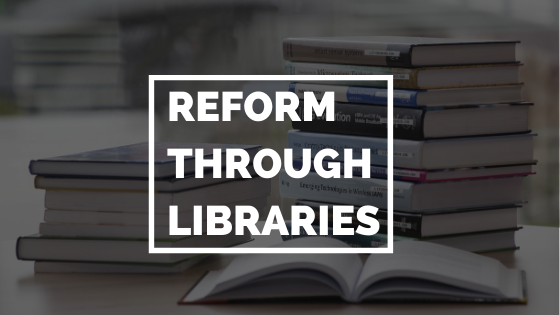 Reform Through Libraries - Princh Library Blog