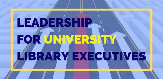 Leadership For University Library Executives - Princh blog