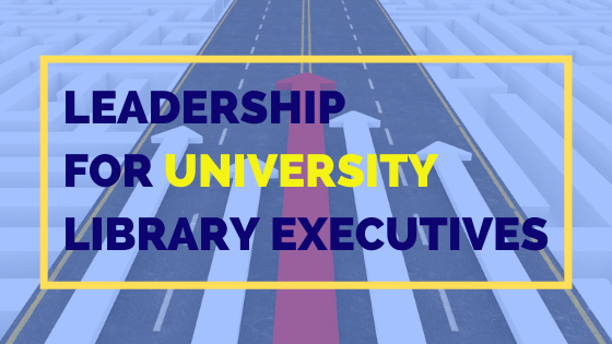 Leadership For University Library Executives - Princh blog
