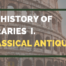 History Of Libraries Classical Antiquity