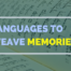Languages To Weave Memories