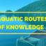Aquatic Routes Of Knowledge
